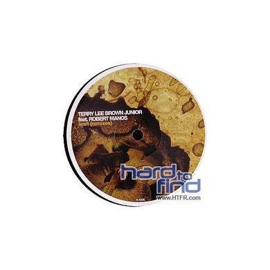 Terry Lee Brown, Jr. WAIT-REMIXES 1 (GER) Vinyl Record