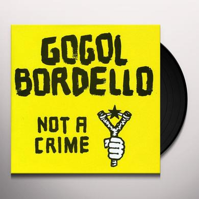 Gogol Bordello NOT A CRIME Vinyl Record - Australia Release