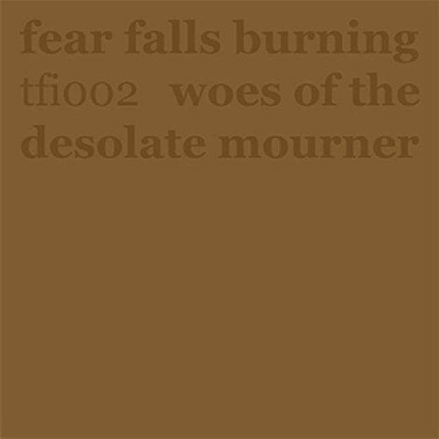 Fear Falls Burning 7-WOES OF THE DESOLATE Vinyl Record