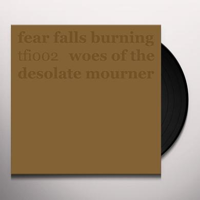 Fear Falls Burning 7-WOES OF THE DESOLATE Vinyl Record - Holland Import