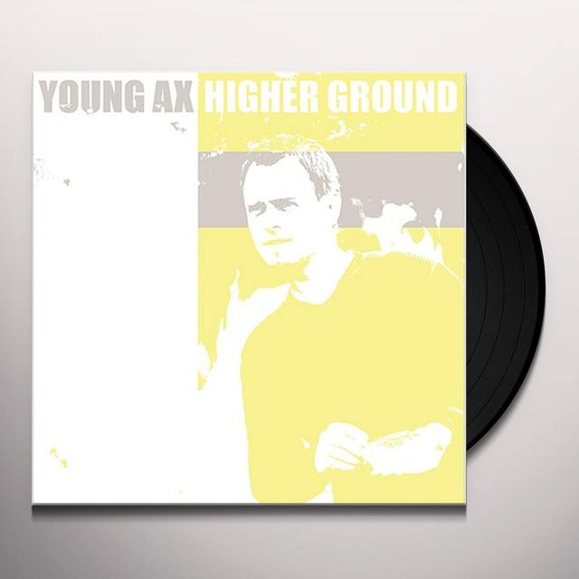 Young Ax HIGHER GROUND EP Vinyl Record