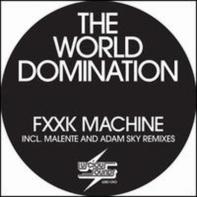 World Domination F--K MACHINE Vinyl Record