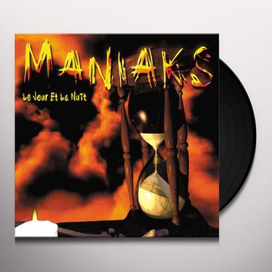 Maniaks JOUR ET LA NUIT Vinyl Record