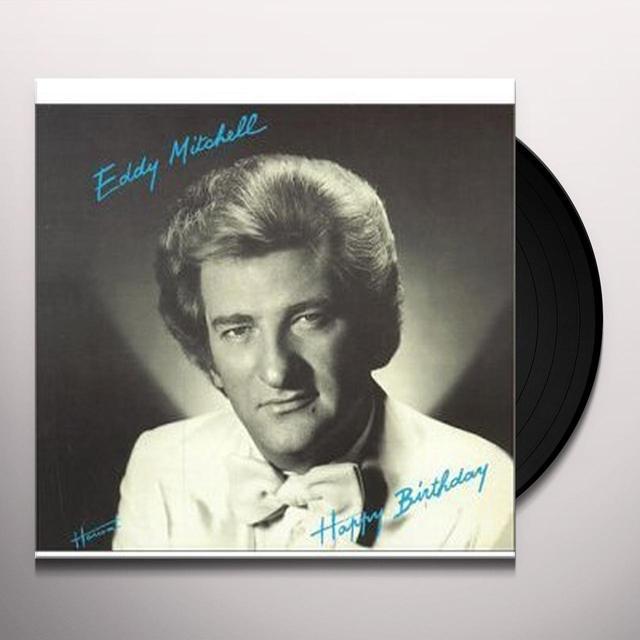 Eddy Mitchell HAPPY BIRTHDAY (FRA) Vinyl Record