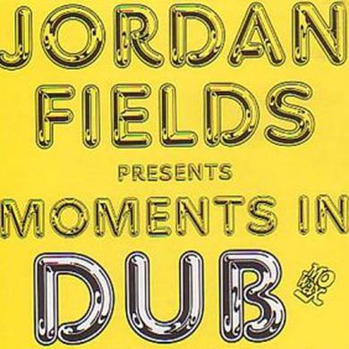 Jordan Fields MOMENTS IN DUB Vinyl Record