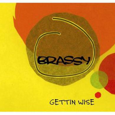 Brassy GETTING WISE Vinyl Record