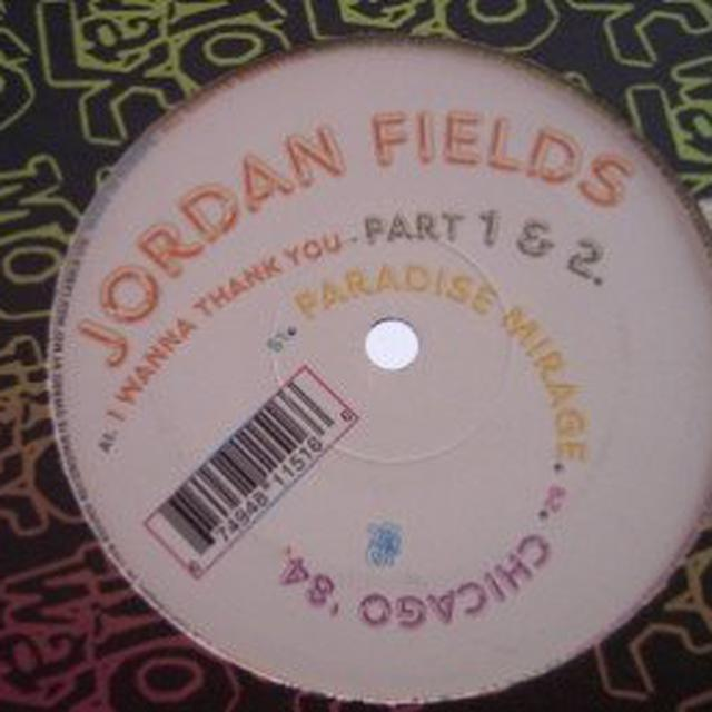 Jordan Fields I WANNA THANK YOU Vinyl Record