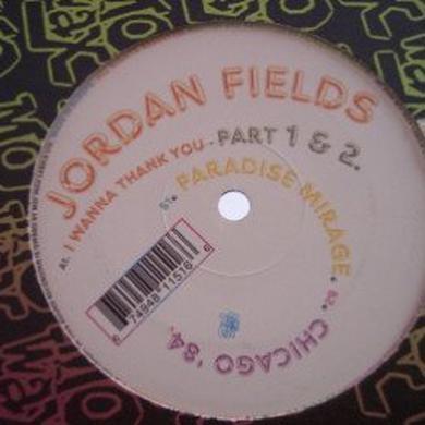 Jordan Fields I WANNA THANK YOU Vinyl Record