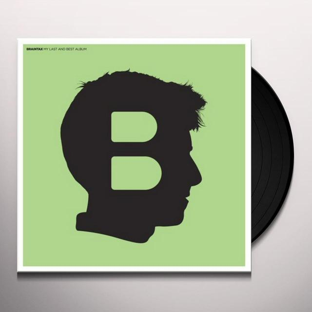Braintax MY LAST & BEST ALBUM Vinyl Record - UK Release