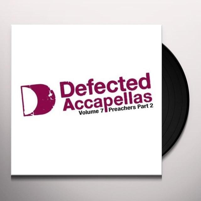 VOL. 7-DEFECTED ACCAPELLAS PT. 2 Vinyl Record