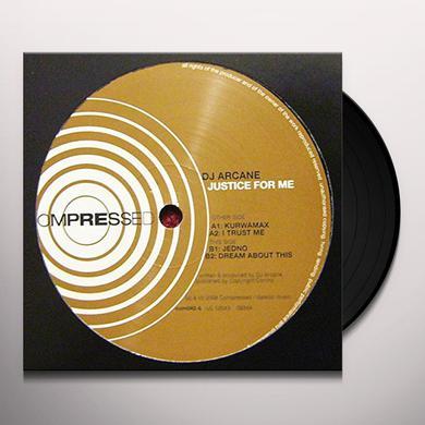 Dj Arcane JUSTICE FOR ME Vinyl Record