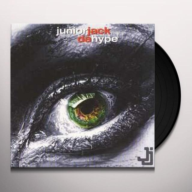 Junior Jack DA HYPE Vinyl Record - UK Import