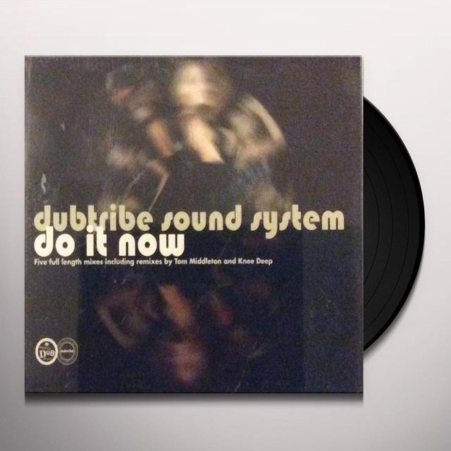 Dubtribe Sound System DO IT NOW Vinyl Record - UK Import