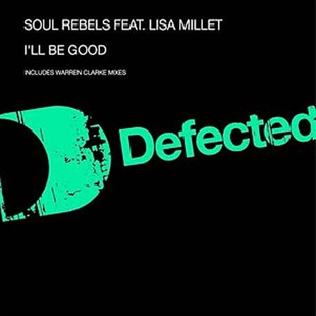 Soul Rebels ILL BE GOOD Vinyl Record - UK Import
