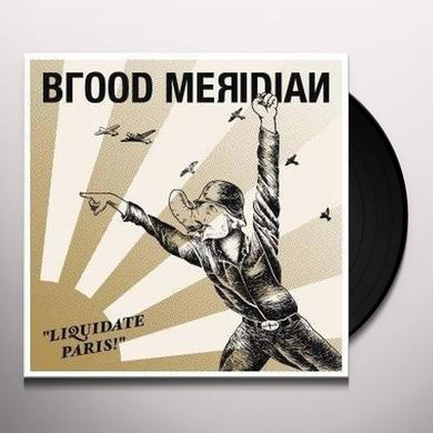 Blood Meridian LIQUIDATE PARIS Vinyl Record