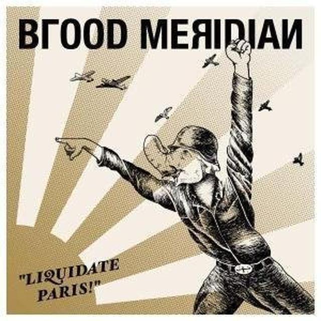 Blood Meridian LIQUIDATE PARIS (GER) Vinyl Record
