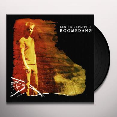 Benji Kirkpatrick BOOMERANG Vinyl Record