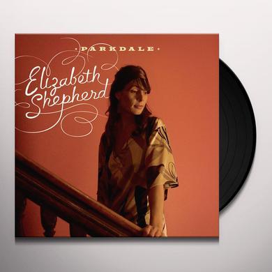 Elizabeth Shepherd PARKDALE Vinyl Record