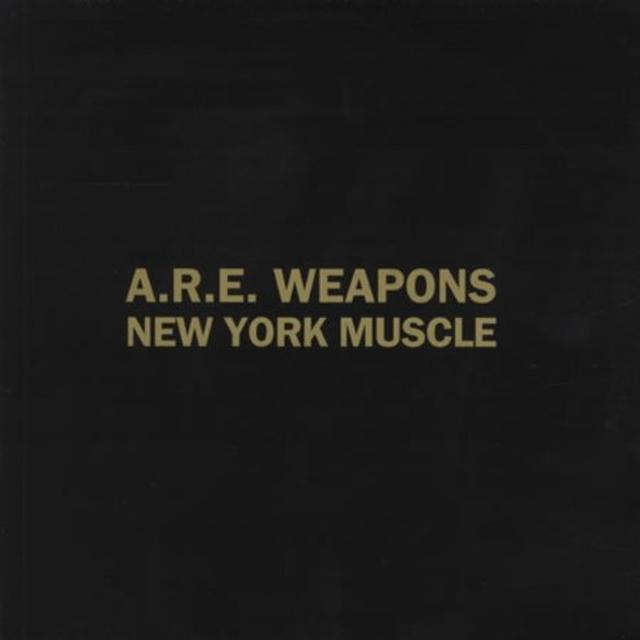 ARE WEAPONS NEW YORK MUSCLE Vinyl Record - UK Import