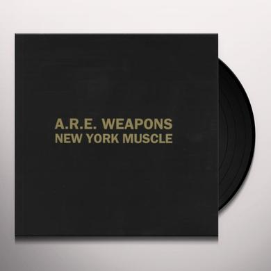 ARE WEAPONS NEW YORK MUSCLE Vinyl Record