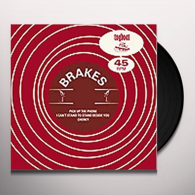 Brakes PICK UP THE PHONE Vinyl Record - UK Import