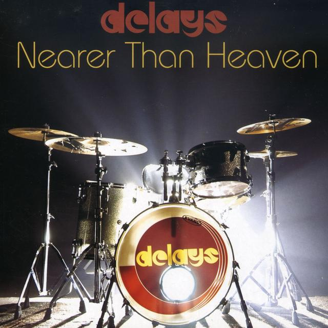 Delays NEARER THAN HEAVEN Vinyl Record