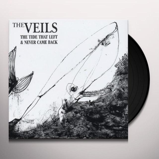 The Veils TIDE THAT LEFT & NEVER CAME BACK Vinyl Record