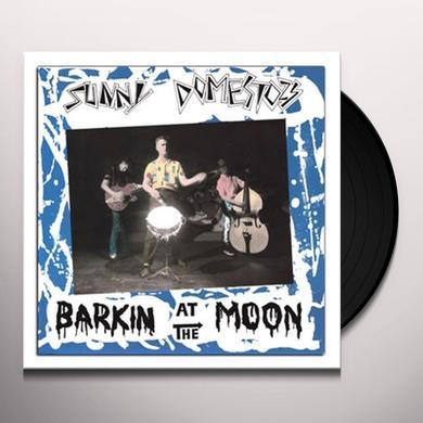 Sunny Domestozs BARKIN' AT THE MOON Vinyl Record