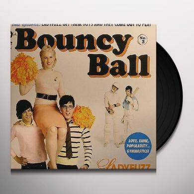 Ladyfuzz BOUNCY BALL Vinyl Record - UK Import