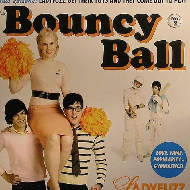 Ladyfuzz BOUNCY BALL Vinyl Record - UK Import