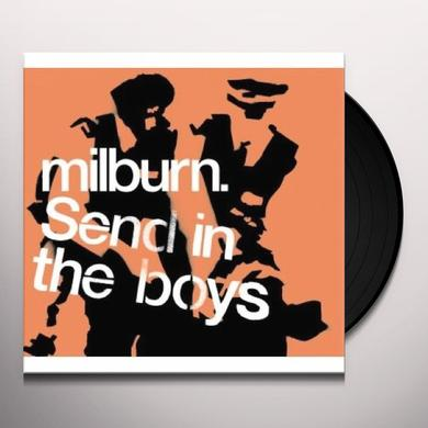Milburn SEND IN THE BOYS Vinyl Record