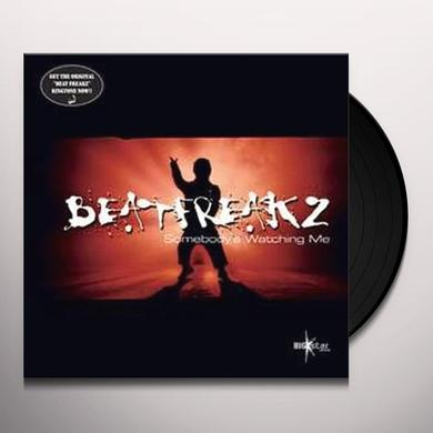 Beatfreakz SOMEBODY'S WATCHING ME Vinyl Record - UK Import