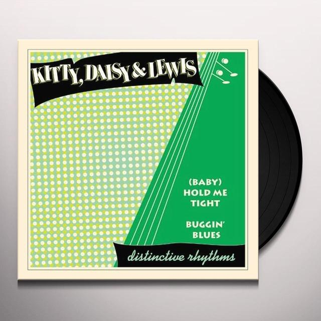 Kitty, Daisy & Lewis (BABY) HOLD ME TIGHT/BUGGIN' BLUES Vinyl Record - UK Import