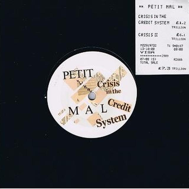 Petit Mal CRISIS IN CREDIT SYSTEM Vinyl Record - UK Import