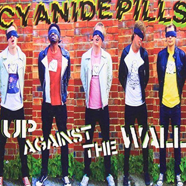 Cyanide Pills UP AGAINST THE WALL/LYING LOW Vinyl Record
