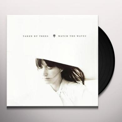 Taken By Trees WATCH THE WAVES Vinyl Record - UK Import