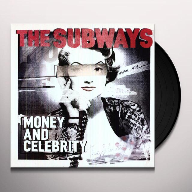 The Subways MONEY & CELEBRITY Vinyl Record