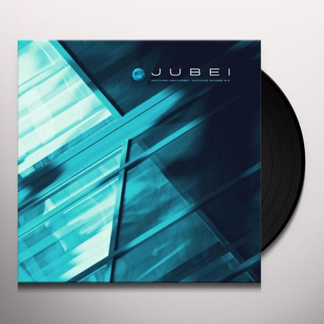 Jubei NOTHING VENTURED NOTHING GAINED EP (FRA) Vinyl Record