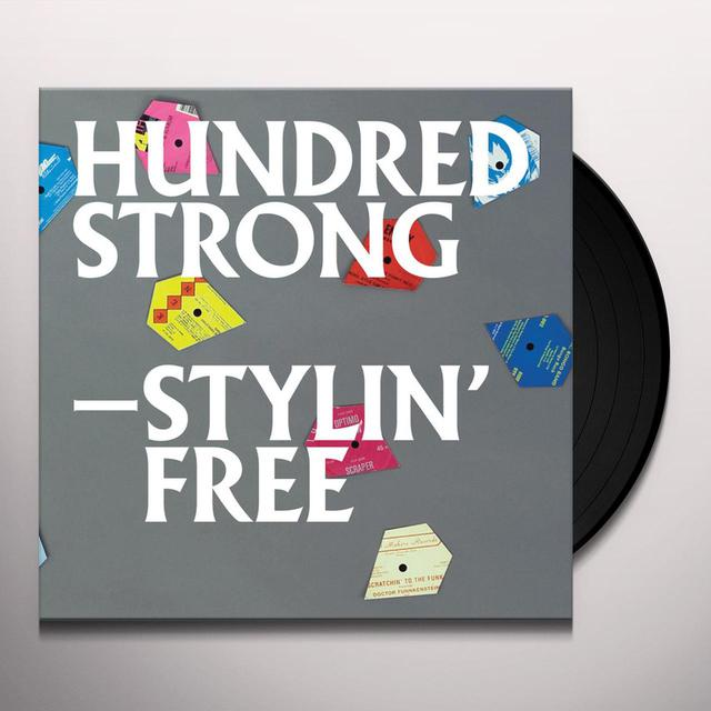 Hundred Strong STYLIN FREE Vinyl Record