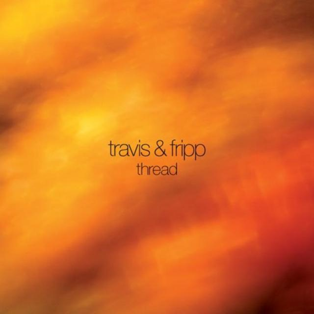 Robert Fripp & Theo Travis