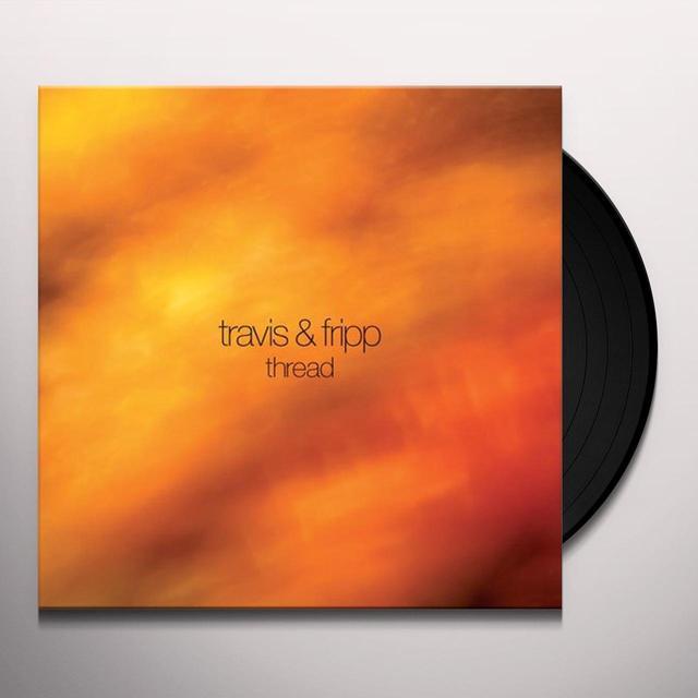 Robert Fripp & Theo Travis THREAD Vinyl Record - UK Import