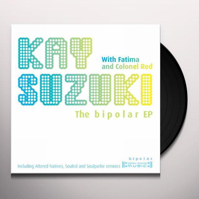 Kay Suzuki BIPOLAR EP Vinyl Record