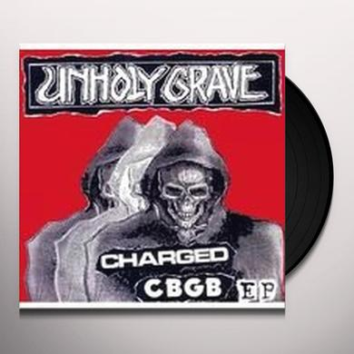 Unholy Grave CHARGED CBGB Vinyl Record - UK Release