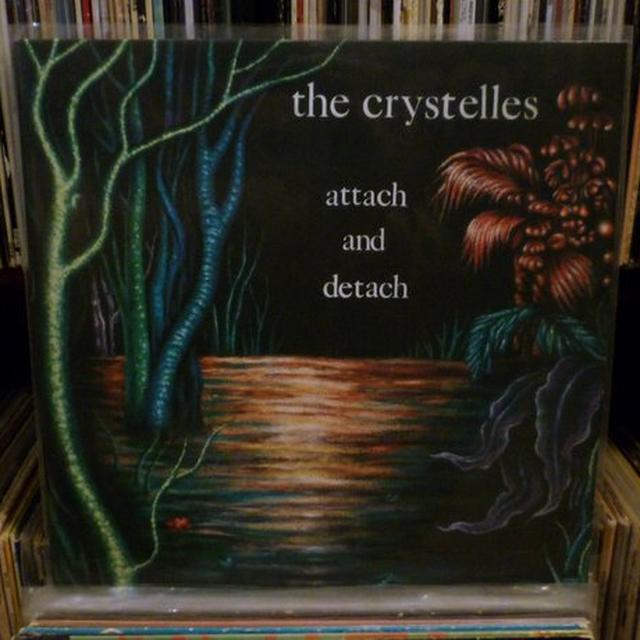 Crystelles ATTACH & DETACH Vinyl Record - Holland Release