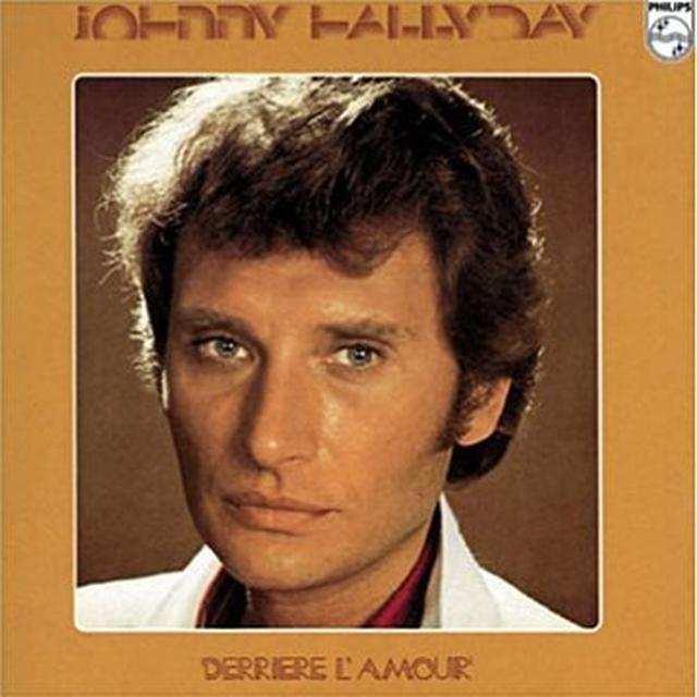 Johnny Hallyday DERRIERE L'AMOUR Vinyl Record
