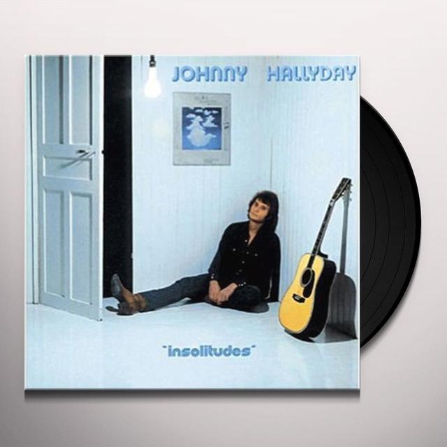 Johnny Hallyday INSOLITUDES (FRA) Vinyl Record