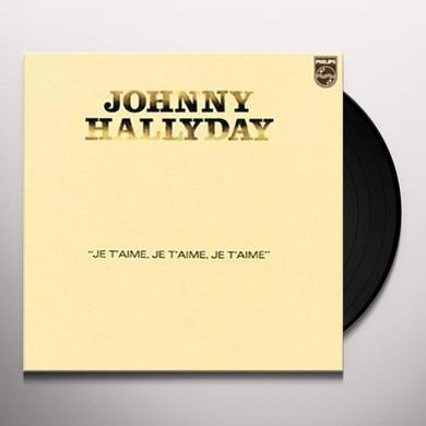 Johnny Hallyday JE T'AIME JE T'AIME JE T'AIME Vinyl Record