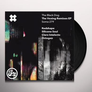 Black Dog VEXING REMIXES Vinyl Record