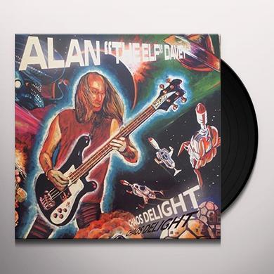 Alan Davey CHAOS DELIGHT Vinyl Record