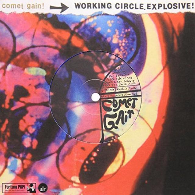Comet Gain/Crystal Stilts WORKING CIRCLE EXPLOSIVE!/THROUGH Vinyl Record